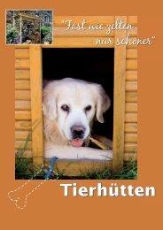 Tierhütten - Scheiwe-Holz