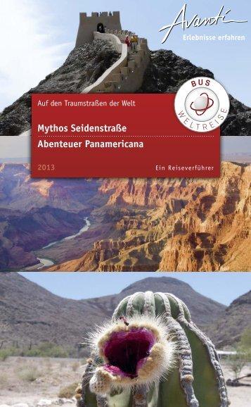 Mythos Seidenstraße Abenteuer Panamericana - Avanti Busweltreise