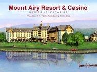 Mount Airy Resort & Casino - Pennsylvania Gaming Control Board