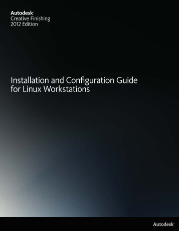 Installation and Configuration Guide for Linux Workstations