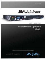 AJA Ki Pro Rack Installation and Operation Guide - B&H Photo Video