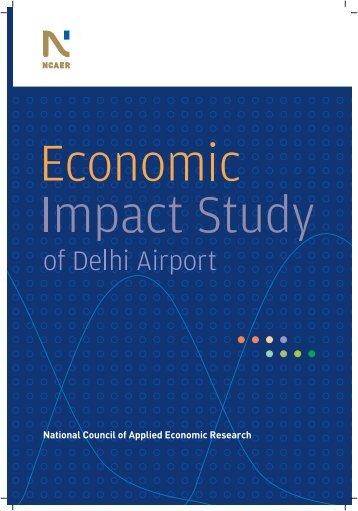 Economic impact assessment of delhi international airport - NCAER