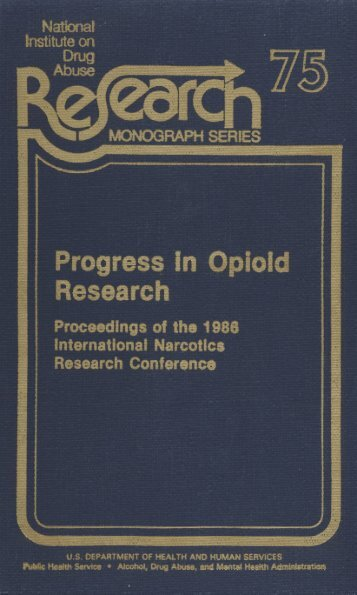 Progress in Opioid Research - Proceedings of the 1986 International ...