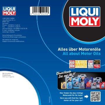 Alles über Motorenöle All about Motor Oils - Liqui Moly
