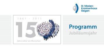 Programm zum Jubiläumsjahr 2011 - St. Marien-Krankenhaus Siegen