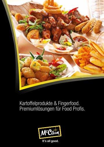 Kartoffelprodukte & Fingerfood. Premiumlösungen für Food Profis.
