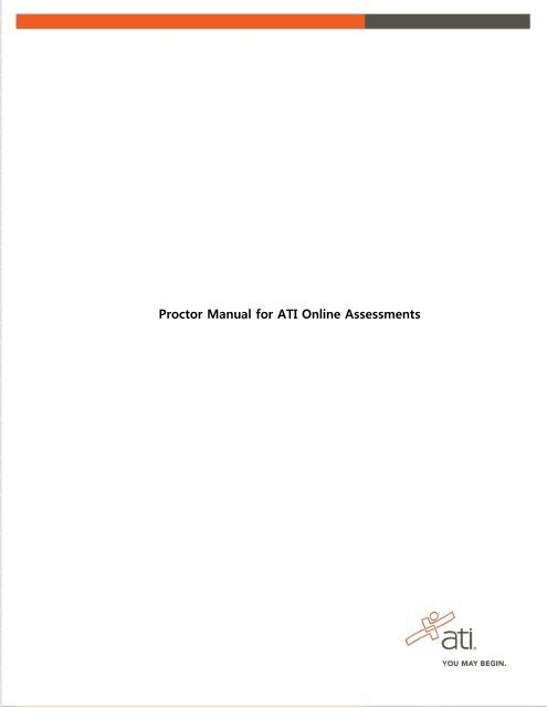 Proctor Manual For ATI Online Assessments ATI Testing