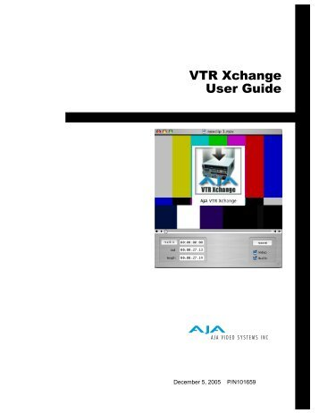 VTR Xchange User Guide - Aja