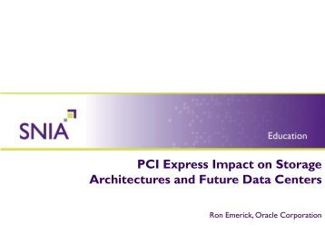 PCI Express Impact on Storage Architectures and Future Data Centers