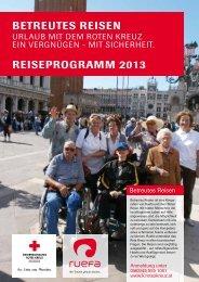 Betreutes reisen reiseprogramm 2013 - Österreichisches Rotes Kreuz