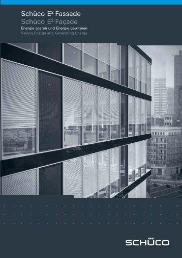 Schüco E2 Fassade Schüco E2 Façade - Creative Aluminium ...