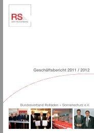 Geschäftsbericht 2011 / 2012 - Bundesverband Rollladen + ...