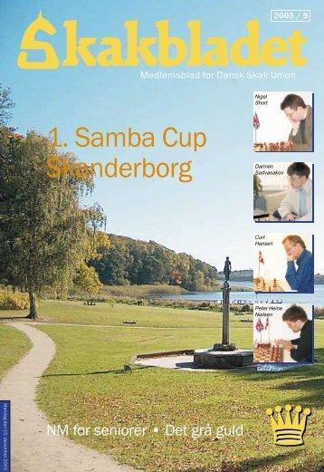 1. Samba Cup Skanderborg - DSU - Dansk Skak Union