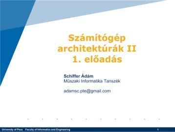 Számítógép architektúrák II 1. előadás - E-oktat