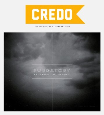 1 | CREDO MAGAZINE | JANUARY 2013 CONTENTS