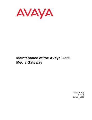 Maintenance of the Avaya G350 Media Gateway - Avaya Support