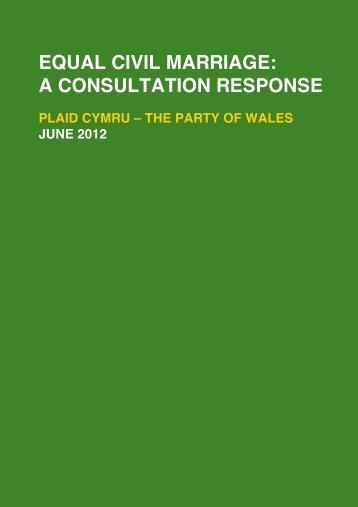 Equal Marriage Consultation Plaid Cymru Response