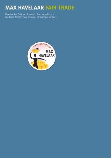 Rapport annuel 2005 PDF, 3.51 MB - Max Havelaar Switzerland