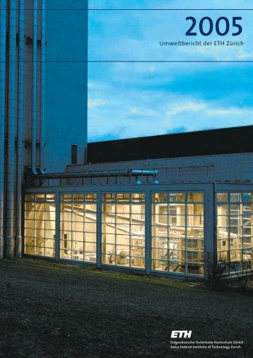 ETH-Umweltbericht 2005 - Umwelt und die ETH Zürich