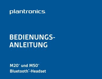 BEDIENUNGS- ANLEITUNG - Plantronics