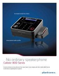 Plantronics Calisto 800 Series Product Guide - Hitechwireless.com