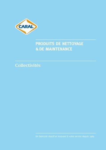 PRODUITS DE NETTOYAGE & DE MAINTENANCE ... - Caral