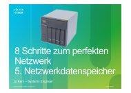 8 Schritte zum perfekten Netzwerk 5 ... - Komm zu Cisco