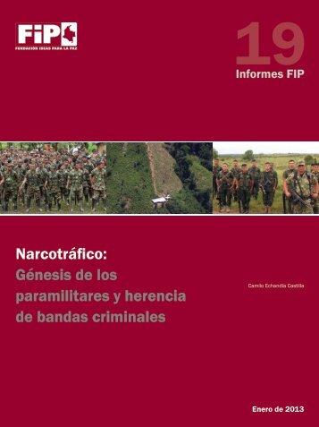 Narcotráfico: Génesis de los paramilitares y herencia de bandas criminales