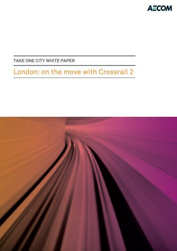 London: on the move with Crossrail 2 - Aecom