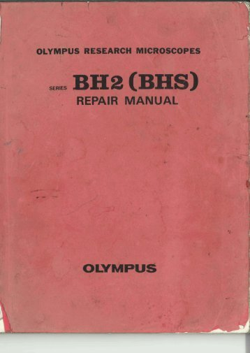 Olympus BH-2 (BHS) Research Microscope Repair Manual