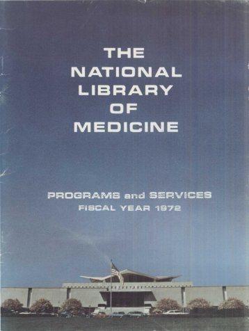 NLM Annual Report of Programs and Services, 1972