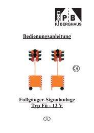 Bedienungsanleitung Fußgänger-Signalanlage Typ FÜ -12 V /230V