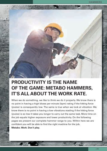 PRODUCTIVITy Is THE NAME OF THE gAME: METABO HAMMERs ...