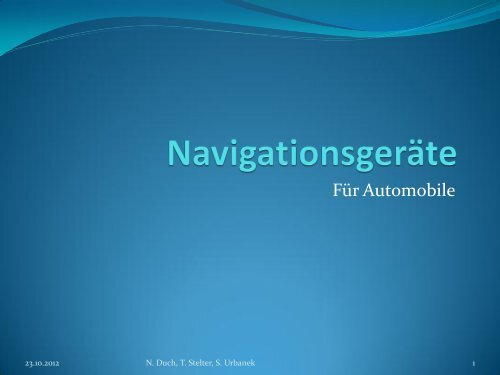 Portable Navigation Devices (PND) - Technische Hochschule Wildau