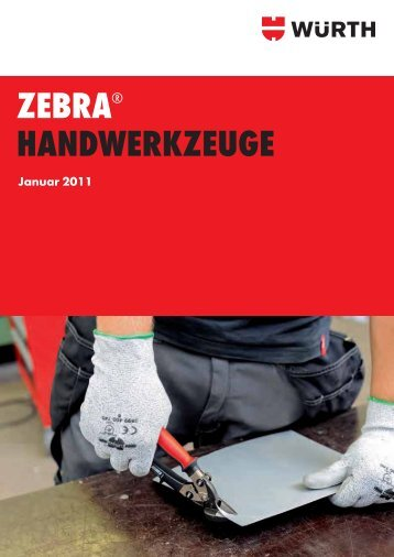 ZEBRA® HANDWERKZEUGE - Würth
