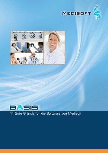 BASIS - 11 Gute Gründe für die Software von - Medisoft GmbH