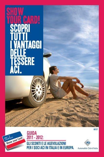 Cartina Spagna Benicassim.Show Your Card 2012 Aci Padova