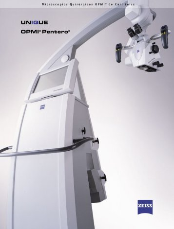 UNIQUE OPMI® Pentero® - Carl Zeiss Meditec AG