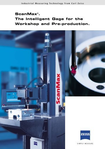 ScanMax®. The Intelligent Gage for the Workshop and Pre-production.
