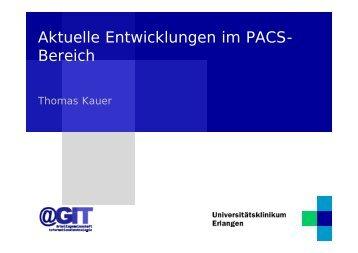 Aktuelle Entwicklungen im PACS Bereich - Imagic Bildverarbeitung AG