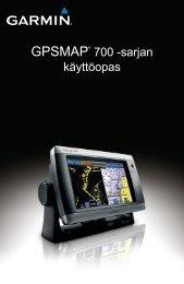 GPSMAP® 700 -sarjan käyttöopas - Garmin