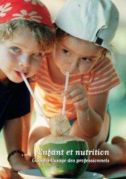 Enfant et nutrition : guide à l'usage des ... - MangerBouger.be