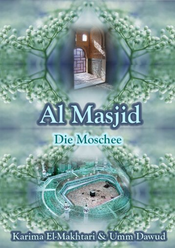 Al Masjid - Die Moschee von Karima El Makhtari & Umm Dawud