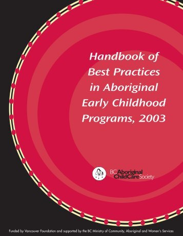 Handbook of Best Practices - (BC) Aboriginal Child Care Society