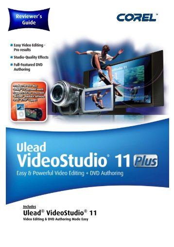 Ulead VideoStudio 11 and 11 Plus Reviewer's ... - Corel Corporation
