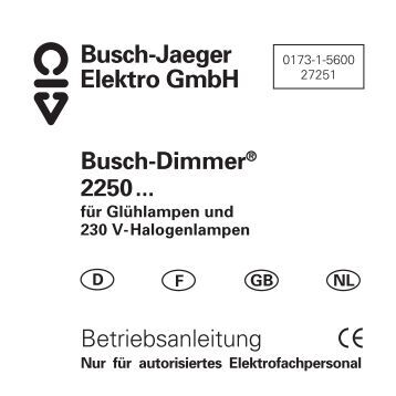 busch dimmer 2250 betriebsanleitung busch jaeger elektro. Black Bedroom Furniture Sets. Home Design Ideas
