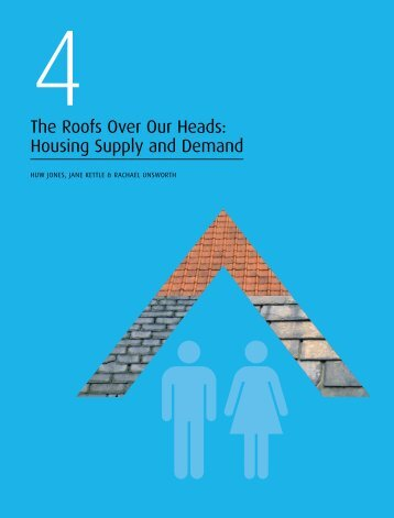 The Roofs Over Our Heads: Housing Supply and Demand