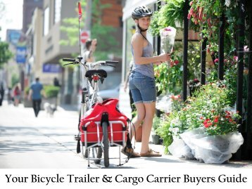 Your Bicycle Trailer and Cargo Carrier Buyers Guide - Maya Cycle