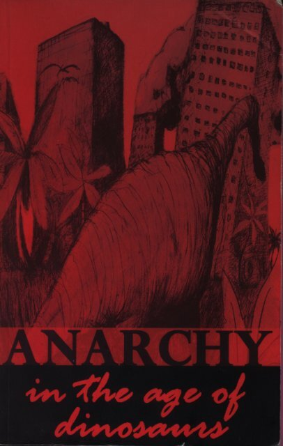Anarchy in the Age of Dinosaurs