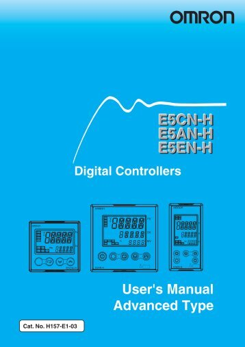 E5CNH E5AN-H E5EN-H Digital Controllers User's Manual - OMRON